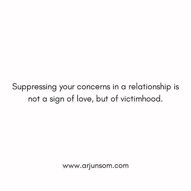 The ability to have difficult conversations with grace is a vital skill in nurturing an intimate relationship.  You suppressing your concerns in a relationship for the fear of hurting your partner will kill your relationship in invisible ways.  When your relationship throws a challenge at you, you need to stand up and face it rather than shrink in and avoid it.