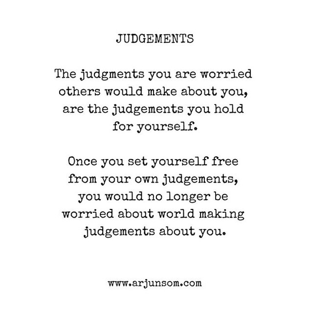 YOU ARE FREE TO JUDGE ME_._._Your judgem