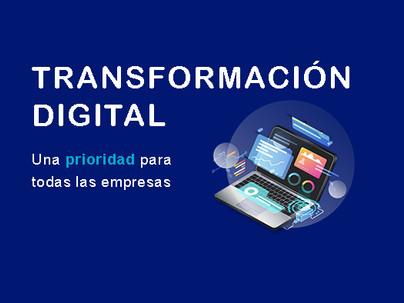 La transformación digital, una prioridad para todas las empresas