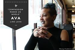 Compassion - Ava Like Lava for Our Mosai