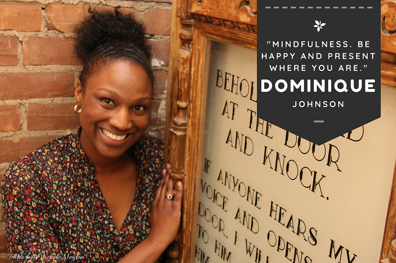 Mindfulness - Dominique Johnson for Our