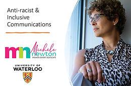 Michele Newton - U Waterloo Anti-Racist Inclusive Communications Session 3.jpg