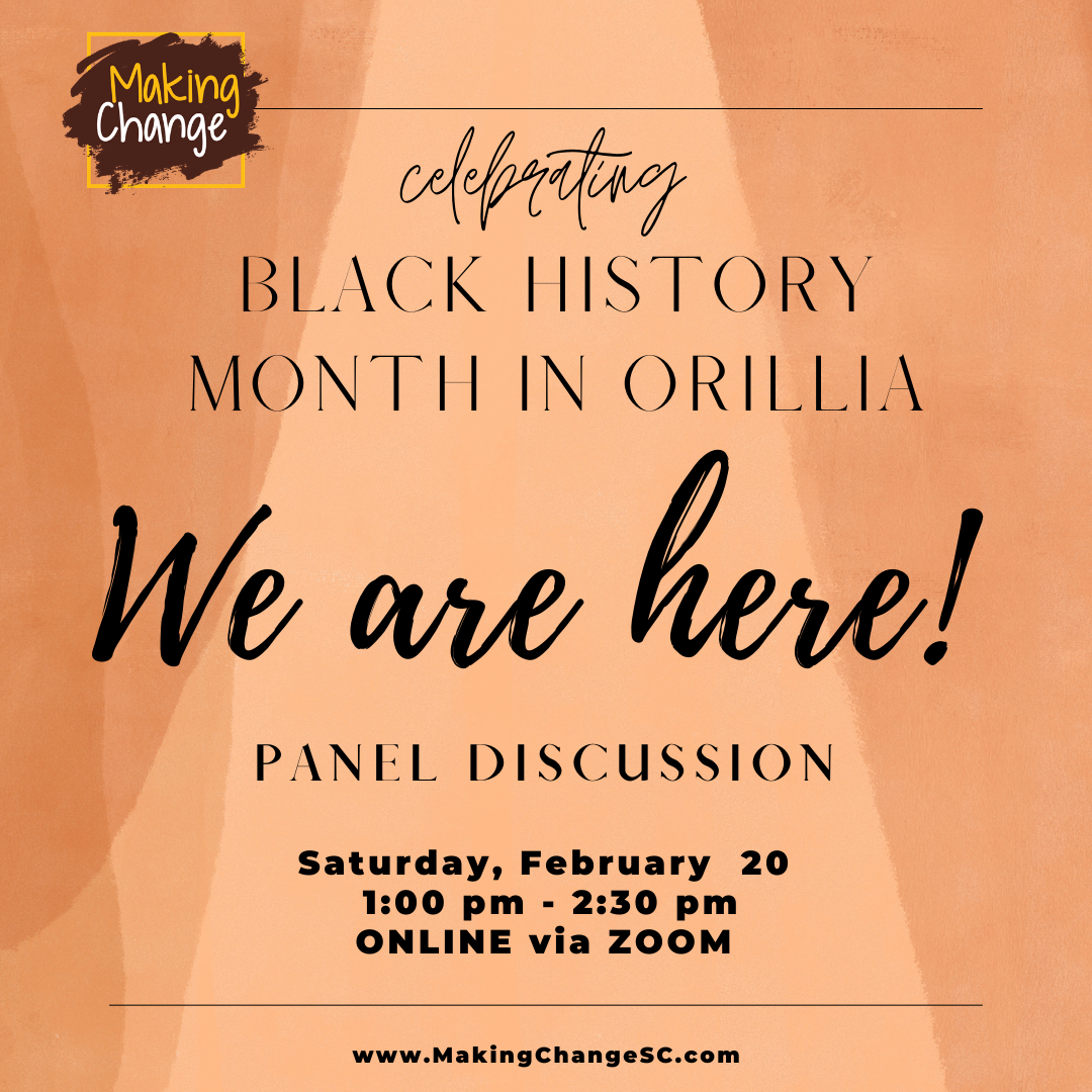 We Are Here - Orillia Black History Mont