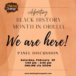 We Are Here - Orillia Black History Mont