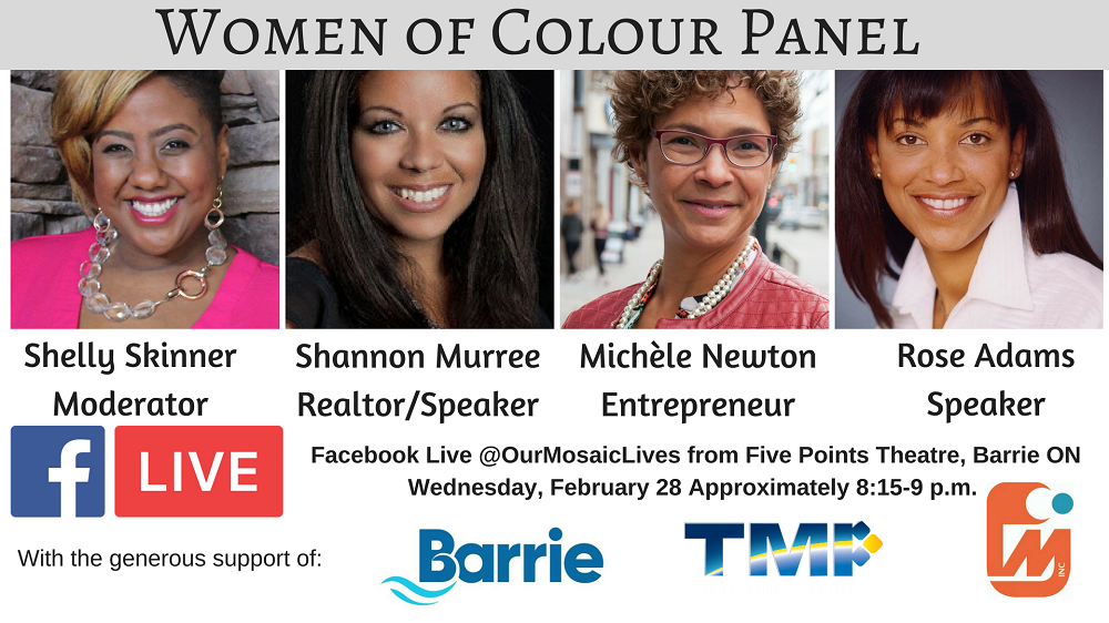 Women of Colour panel at Five Points Theatre Barrie Live on Facebook Feb 28 for Black History Month