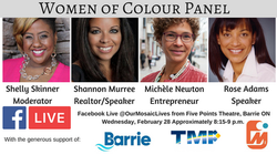 Women of Colour panel at Five Points Theatre Barrie Live on Facebook Feb 28 for Black Hist