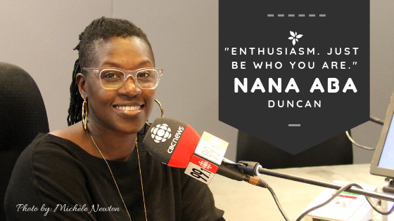 Enthusiasm - Nana aba Duncan for Our Mos