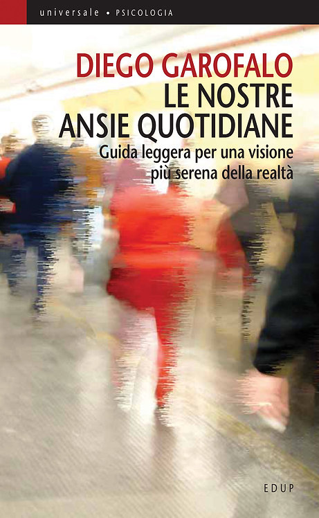 Le nostre ansie quotidiane