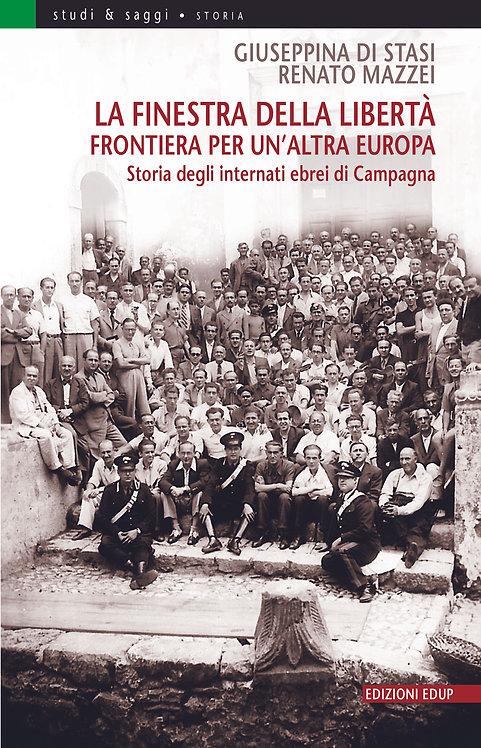 La finestra della libertà. Frontiera per un'altra Europa