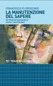 """""""La manutenzione del sapere"""" il nuovo libro del presidente dell'Unieda, Francesco Flor"""