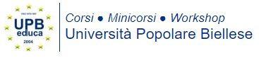 Università Popolare Biellese - Iscrizioni aperte per il 2017-18