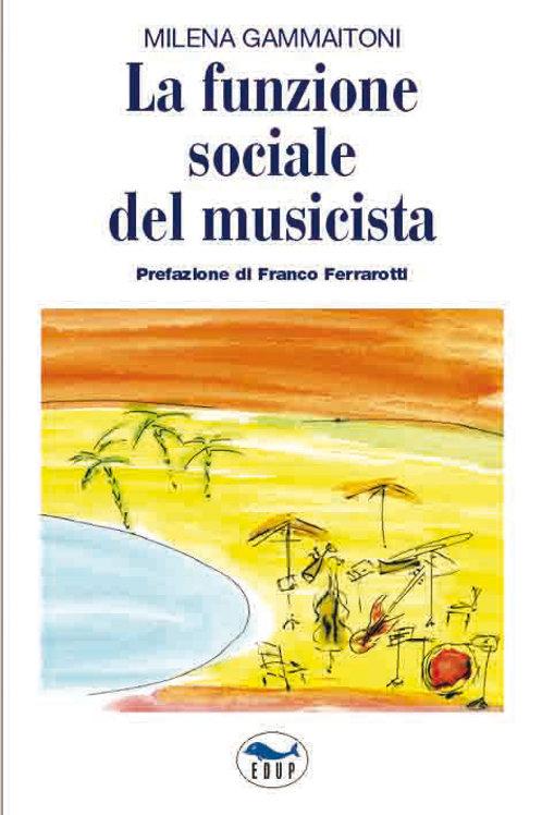 La funzione sociale del musicista