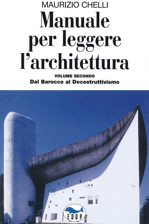 Manuale per leggere l'architettura (secondo volume)
