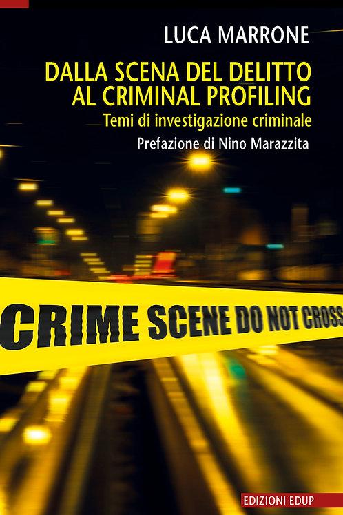 Dalla scena del delitto al criminal profiling