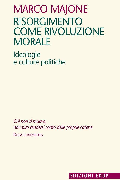 Risorgimento come rivoluzione morale