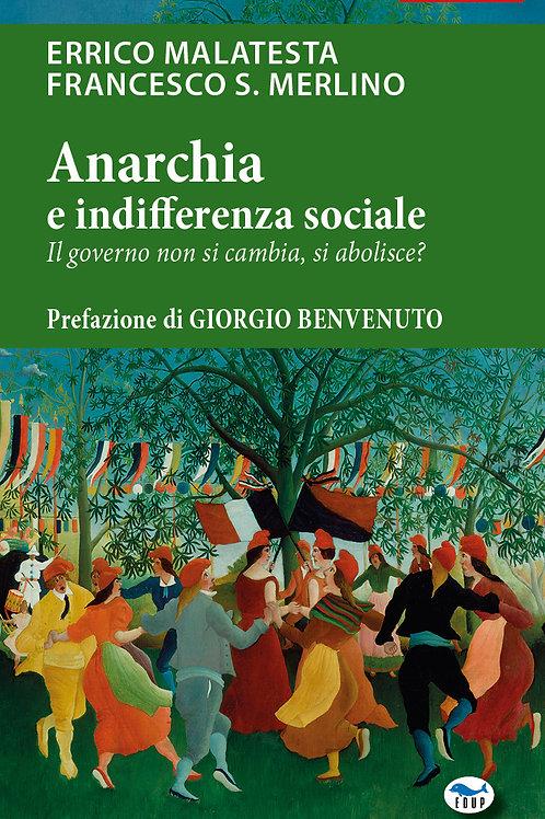 Anarchia e indifferenza sociale