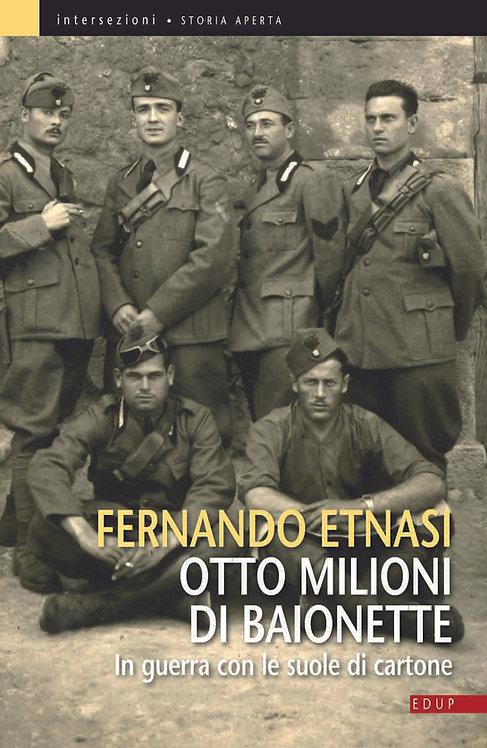 Otto milioni di baionette