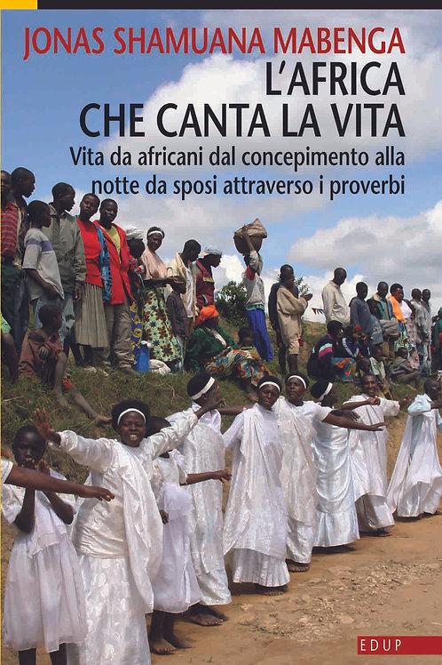 L'Africa che canta la vita (volume 2)