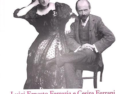 Luigi Ernesto Ferraria e Cesira Ferrani di Alberto Galazzo - I quaderni di UPBeduca