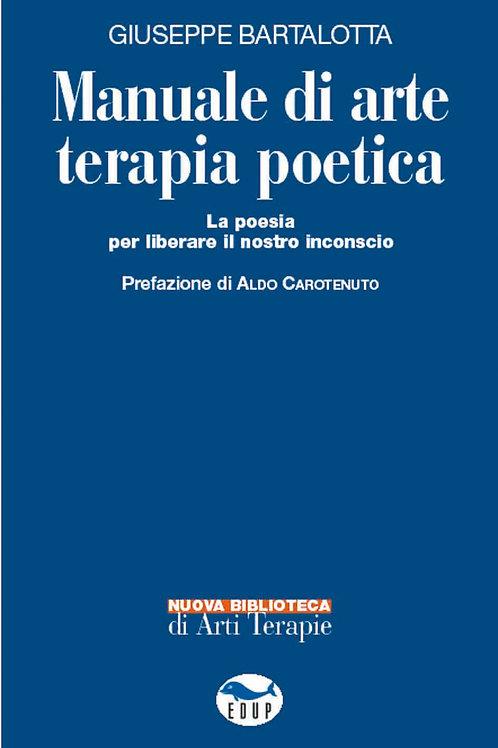 Manuale di arte terapia poetica