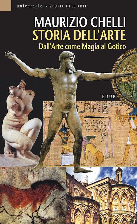 Storia dell'Arte. Dall'arte come magia al Gotico