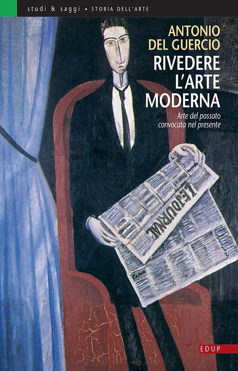 Rivedere l'arte moderna