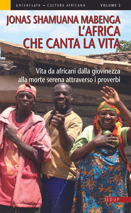 L'Africa che canta la vita (volume 3)