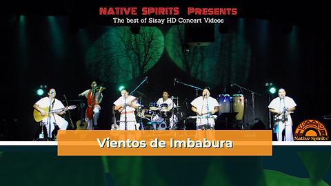 NATIVE SPIRITS PRESENTS VIENTOS DE IMBAB