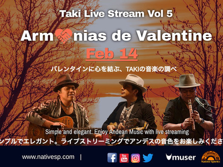 TAKI Live Stream Vol 5 Armonías de Valentine with Muser