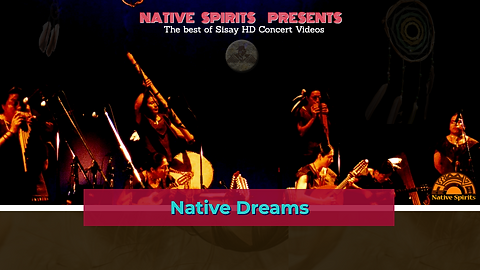 NATIVE SPIRITS PRESENTS NATIVE DREAMS (1