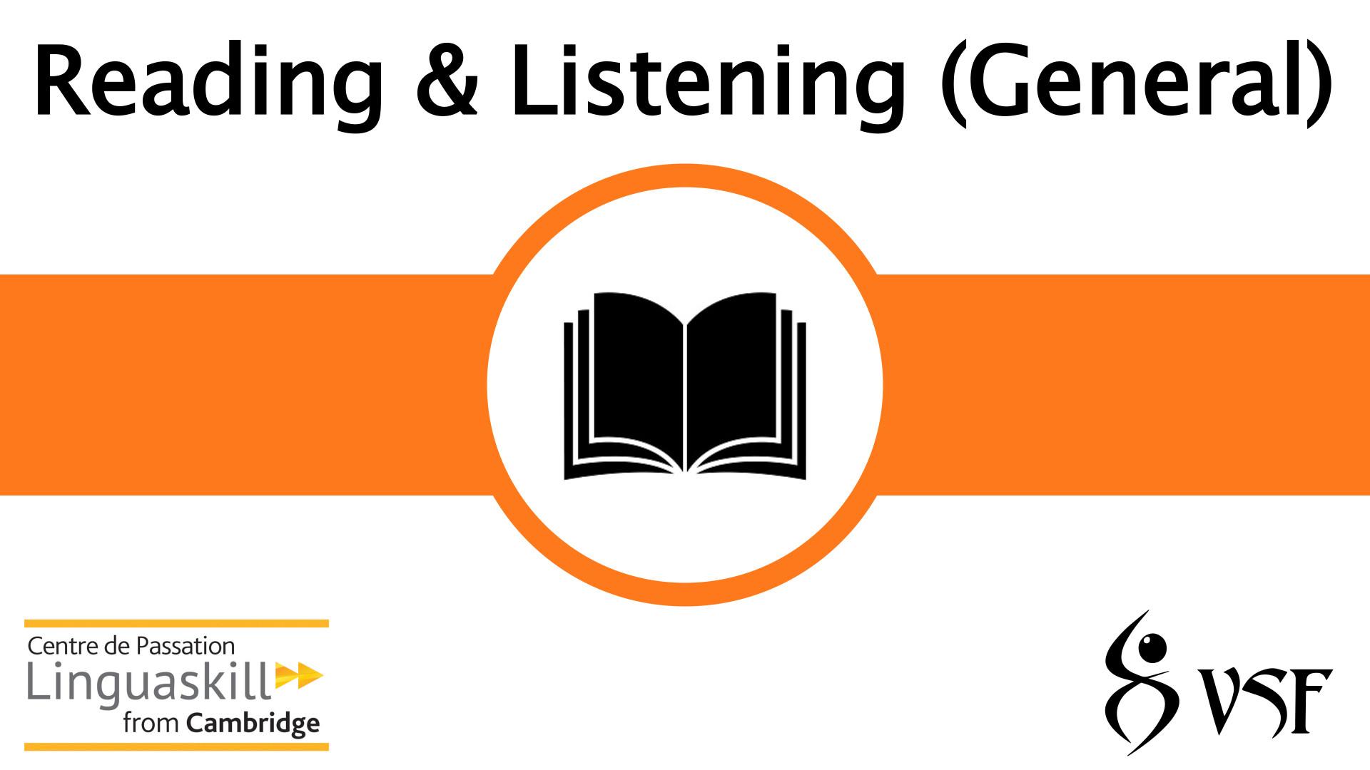 V1- Reading & Listening (General)