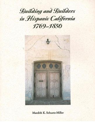 Building and Builders in Hispanic California