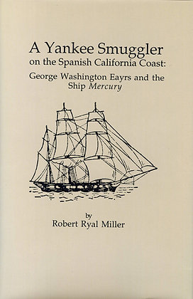 A Yankee Smuggler on the Spanish California Coast