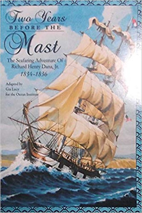 Two Years Before the Mast (Youth Edition) by Richard Henry Dana, Jr.