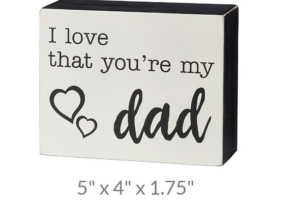 LOVE DAD HEARTS SITTER SIGN