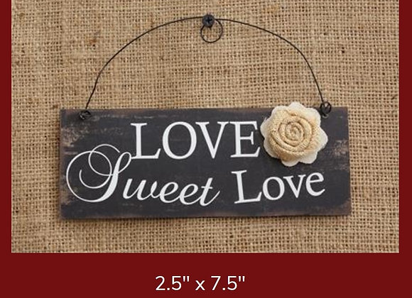 LOVE SWEET LOVE SIGN