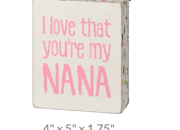 LOVE NANA SITTER SIGN