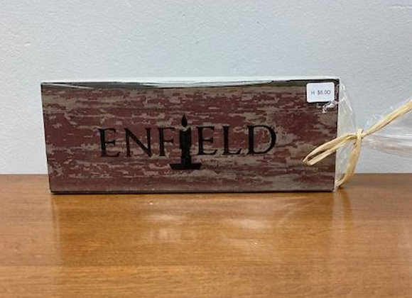 ENFIELD CANDLE BLOCK SIGN