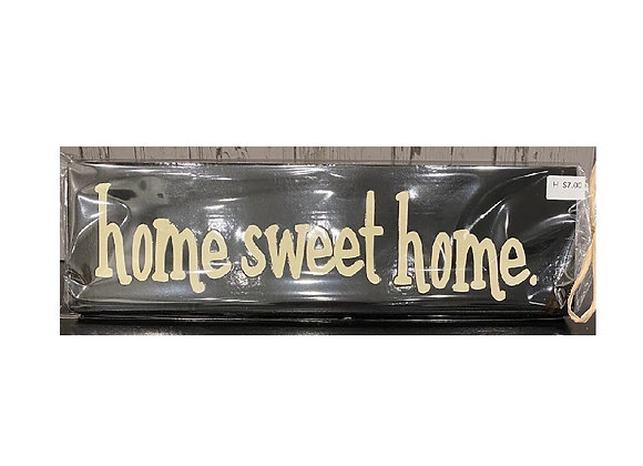 HOME SWEET HOME SIGN SITTER