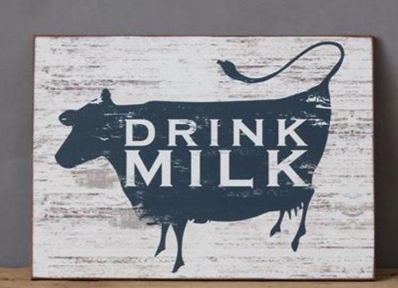DRINK MILK SIGN