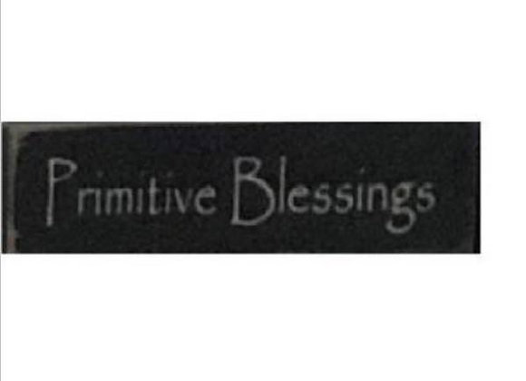 PRIMITIVE BLESSINGS SMALL SIGN