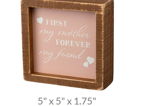 MOTHER FRIEND SITTER SIGN