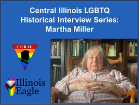 Central Illinois LGBTQ History Project: Martha Miller Interview