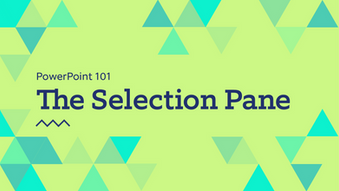 PowerPoint 101: The Selection Pane