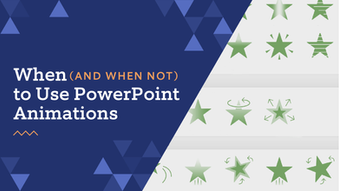 When (and when not) to use PowerPoint animations