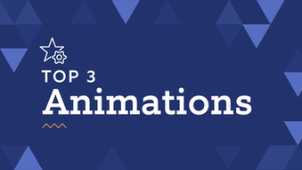 PowerPoint 101: Top 3 Animations That Make Any Presentation Look Good