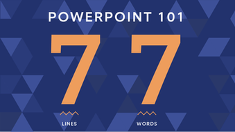 PowerPoint 101: The 7x7 Rule