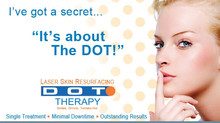 Erase 10 Years with Dot Laser Therapy.