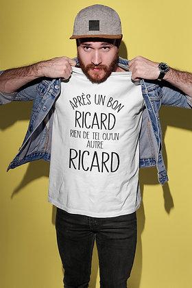 T-shirt citation Après un bon ricard rien de tel qu'un autre ricard
