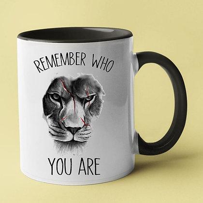 Mug remember who you are